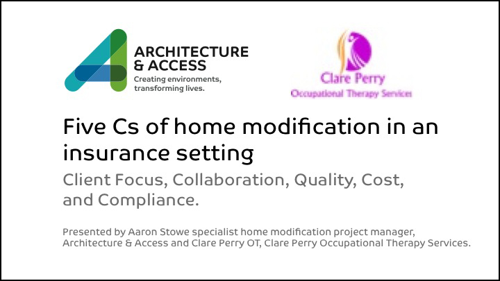 The 5cs of Home Modification link to presentation