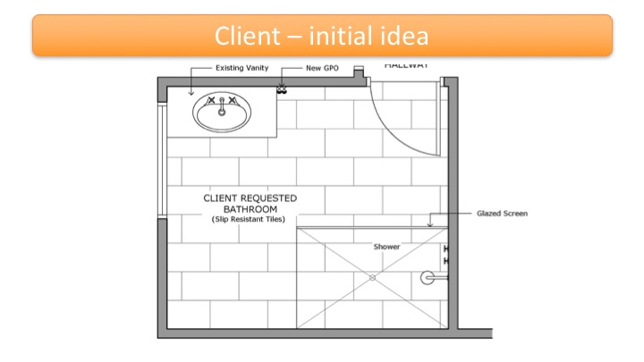 Client - Initial idea for foorplan for bathroom modification